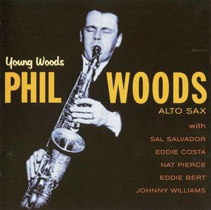 Phil_Woods___1957___Young_Woods__Fresh_Sound_