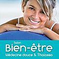Salon du bien-être, médecine douce et thalasso