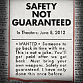 Safety Not Guaranteed (24 Fvrier 2013)