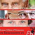 Rencontres avec les editions héloïse d'ormesson