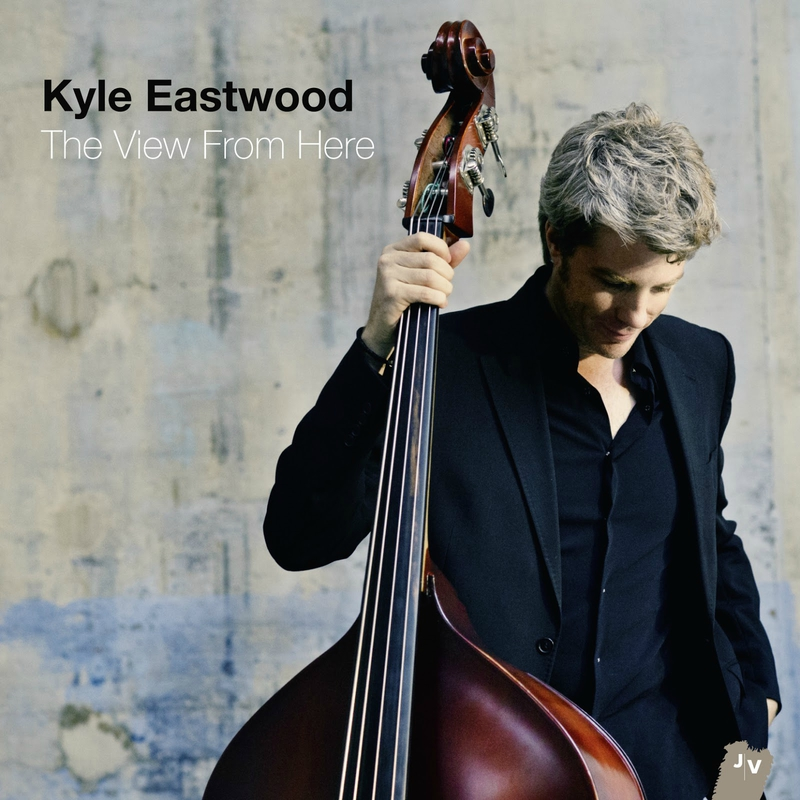 the-view-from-here-kyle-eastwood