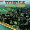 Bud Freeman - 1957 - Chicago, Austin High School Jazz In Hi-Fi (RCA)