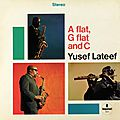 Yusef Lateef - 1966 - A flat, G falt and C (Impulse!)