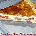 Tarte à la tomate et saint marcellin