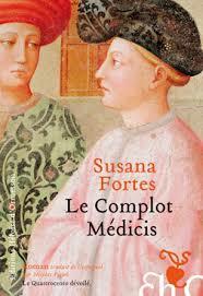 Le Complot Medicis, Susana Fortes