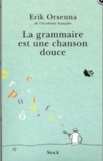 La grammaire est une chanson douce