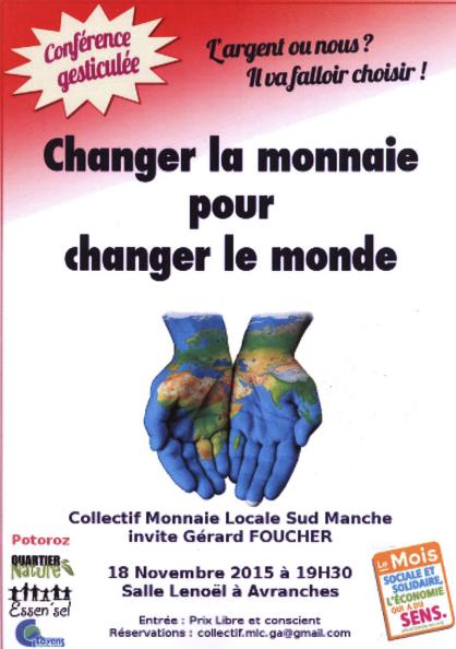 """conférence """"Changer la monnaie pour changer le monde"""" à Avranches mercredi 18 novembre 2015"""