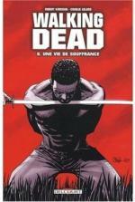 walking-dead,-tome-8---une-vie-de-souffrance-80568-250-400