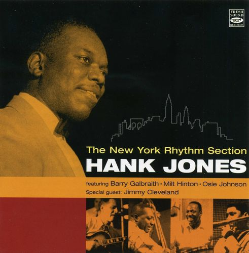 Hank Jones - 1956 - The New York Rhythm Section (Fresh Sound)