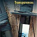 Transparences / résurgences.