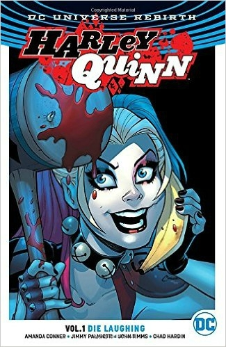rebirth harley quinn vol 01 die laughing TP