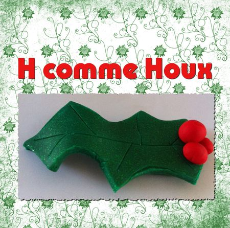 h_comme_houx