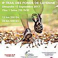 17/09/2017 : trail des fonds de cayenne (24km)