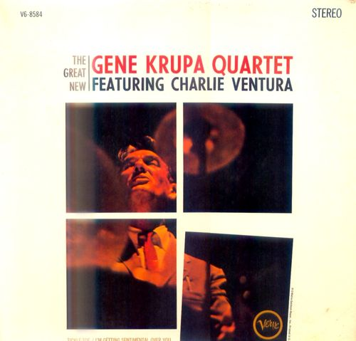 Gene Krupa Quartet featuring Charlie Vantura - 1964 - The Great New (Verve)