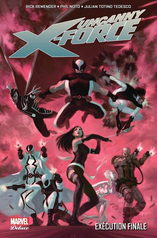 marvel deluxe uncanny x-force 04 execution finale