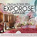 2014-44éme Exporose De Grasse le 11 mai 2014.