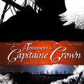 Le testament du capitaine crown tome 1
