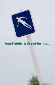 la_vie_peut_etre