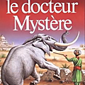Le docteur mystere - paul d'ivoi