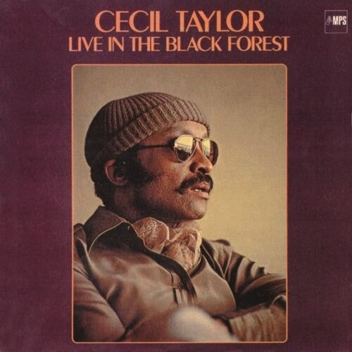 Cecil Taylor - 1978 - Live in the black forest (MPS)