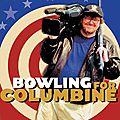 Bowling for columbine (une balle dans la tête)