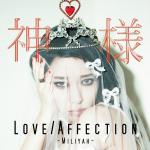 Miliyah_Kato_-_Love_Affection_Kamisama