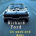 Un week end dans le michigan de richard ford