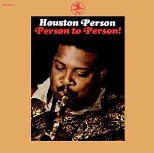 Houston Person - 1970 - Person To Person! (Prestige)
