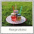 Une semaine, un diy (25), mason jar with straw (pot de confiture avec paille)