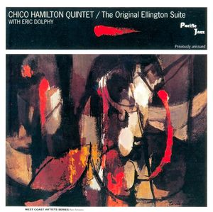 Chico_Hamilton_Quintet_With_Eric_Dolphy___1958___The_Original_Ellington_Suite__Pacific_Jazz_