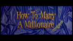 how_to_marry_a_millionaire_title