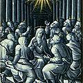 L'esprit-saint, 10 jours après l'ascension, descend sur les apôtres et leur insuffle la force d'annoncer la résurrection du chri