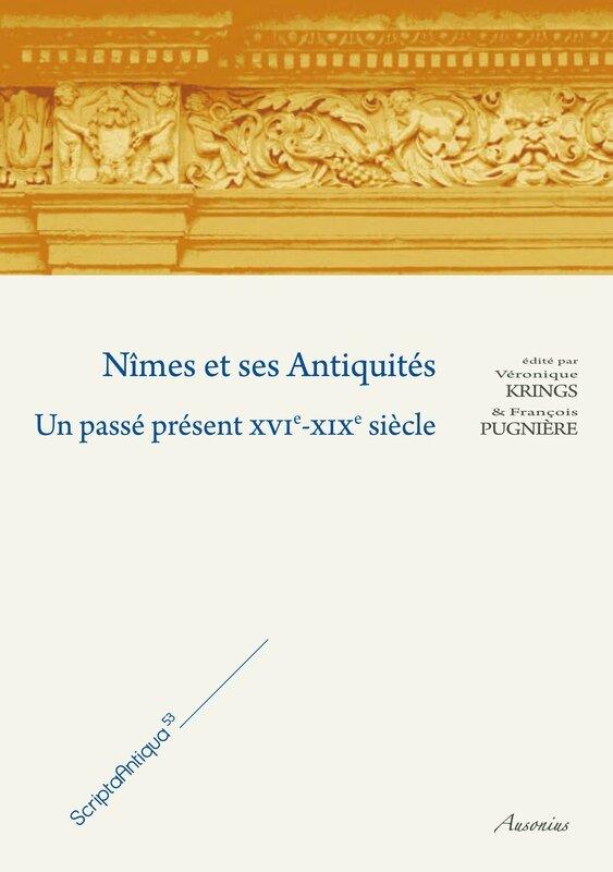 Pages de Nîmes et ses antiquités présentation