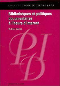 Livre - Bibliothèques et politiques documentaires