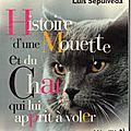 Histoire d'une mouette et du chat qui lui apprit à voler - luis sepulveda