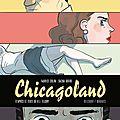 Chicagoland ---- fabrice colin et sacha goerg d'après r.j. ellory