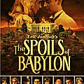 The spoils of babylon - saison 1
