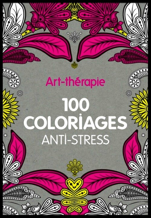 art therapie 100 coloriages anti stress 1