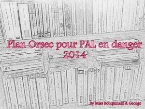0 Challenge PAL Orsec 2014