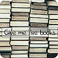 Give me five books # 10