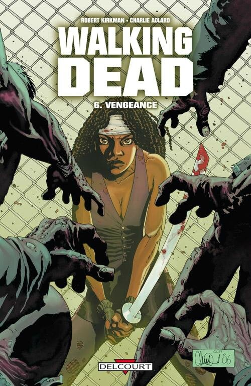 Walking Dead, tome 6 : Vengeance