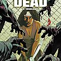 Walking dead, tome 6 : vengeance de robert kirkman