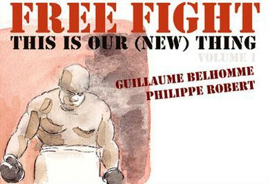 Free Fight this is our (new) thing - détail