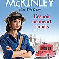 Tamara mckinley (alias ellie dean) : la pension du bord de mer, tome 3 : l'espoir ne meurt jamais