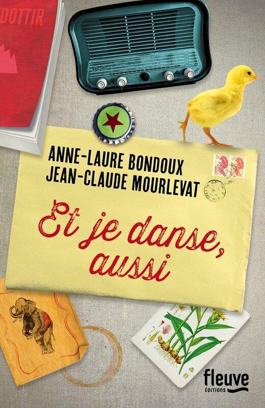 Et je danse, aussi Anne-Laure Bondoux & Jean-Claude Mourlevat Fleuve éditions