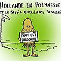 Polynesie, essais nucléaires , françois hollande