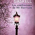 Les confessions de Mr Harrison - Elizabeth Gaskell