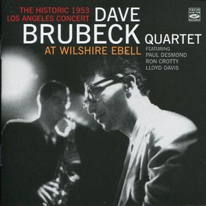Dave Brubeck Quartet - 1953 - At Wilshire Ebell, The Historic 1953 Los Angeles Concert (Fresh Sound)
