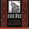 038.anne rice.le don du loup