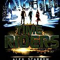 Time riders d'alex scarrow